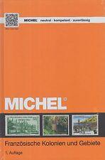 Michel CATALOGO FRANCESE colonie e territori, 1. EDIZIONE