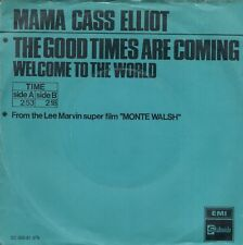 7inch MAMA CASS ELLIOTthe good times are comingHOLLAND EX  (S1541)