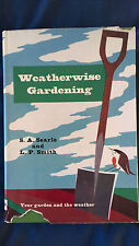WEATHERWISE GARDENING SEARLE & SMITH YOUR GARDEN & THE WEATHER HORTICULTURE BOOK