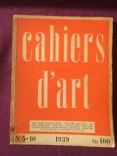 Cahiers d'art N°5-10 1939 Masson Eluard Picasso Ernst Hugnet Chagall Matisse Lam
