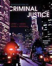 Criminal Justice by John L. Worrall and Larry J. Siegel ~ Textbook-Introduction