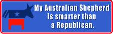 AUSTRALIAN SHEPHERD SMARTER THAN A REPUBLICAN STICKER