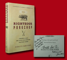 Righteous Porkchop by Nicolette Hahn Niman (2009,HC,1st/1st) SIGNED VERY GOOD