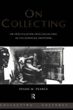 On Collecting: An Investigation into Collecting in the European-ExLibrary