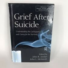 Grief After Suicide: Understanding the Consequences and Caring for the Surviv…
