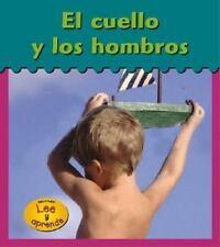 El Cuello y los Hombros = My Neck and Shoulders (Es Mi Cuerpo)-ExLibrary