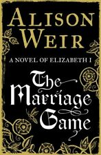 Marriage Game By Alison Weir