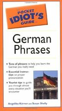 The Pocket Idiots Guide to German Phrases by Angelika Korner, Susan Shelly