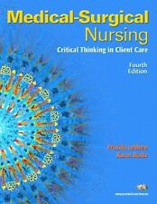 Medical-Surgical Nursing: Critical Thinking in Client Care, Single Volume (4th E