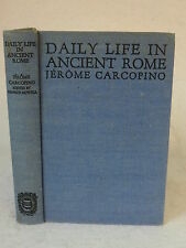 Caropino & Rowell DAILY LIFE IN ANCIENT ROME 1940 HC 1stEd Yale University Press