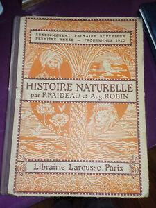 HISTOIRE NATURELLE - F FAIDEAU - LIBRAIRIE LAROUSSE - programme 1920