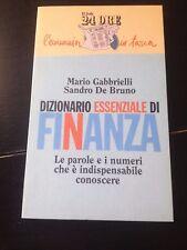 GABRIELLI-DE BRUNO DIZIONARIO ESSENZIALE DI FINANZA BUON/OTTIMO!!