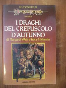 Weis Hickman I DRAGHI DEL CREPUSCOLO D'AUTUNNO vol. 1 cronache di dragon Lance
