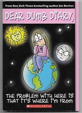 Dear Dumb Diary: The Problem with Here Is That It's Where I'm From 6 by Jim Bent