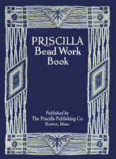 Priscilla Bead Work c.1912 Vintage Instruction Book for Beading Purses Jewelry