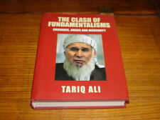 THE CLASH OF FUNDAMENTALISMS-CRUSADES,JIHADS&MODERNITY BY TARIQ ALI-SIGNED COPY