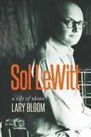 Sol LeWitt : A Life of Ideas, Hardcover by Bloom, Lary, Like New Used, Free s...