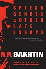 Speech Genres and Other Late Essays by Bakhtin, Holquist, Emerson, Caryl New.