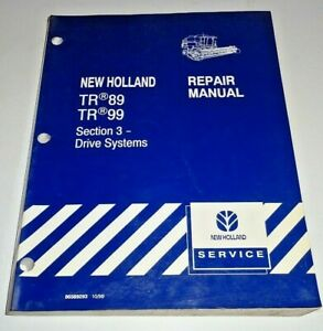 """New Holland TR89 TR99 Combine """"DRIVE SYSTEMS"""" Service Repair Shop Manual NH OEM!"""