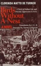 Texas Pan American: Birds Without a Nest : A Story of Indian Life and Priestly O