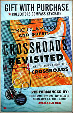 Eric Clapton & Guests Crossroads Revisited 2016 Ltd Ed New Rare Poster Display!