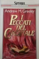 I Peccati Del Cardinale ,Greeley, Andrew M.  ,Rcs Mediagroup,1989