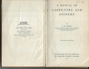 Antique book A Manual of Carpentry and Joinery by J W Riley 1927 illustrated