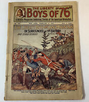 1912 pulp ~ LIBERTY BOYS OF 76 #580 ~ Revolutionary War