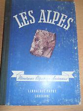 LES ALPES - MINÉRAUX -  VÉGÉTAUX -  ANIMAUX ( ref 43 )