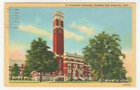 Vintage Linen Postcard Nashville TN Vanderbilt University Kirkland Hall