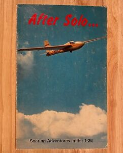 AFTER SOLO... Soaring Adventures in the 1-26