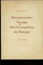 Marquartstein--Marquartsteiner Vorträge über Grenzgebiete der Biologie-2.Auflage