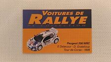 Certificat Voiture De Rallye De Collection « Peugeot 206 WRC »TBE.