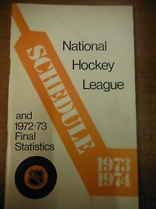 1973-74  National Hockey League Schedule and 72-73 Final Statistics 1229SM