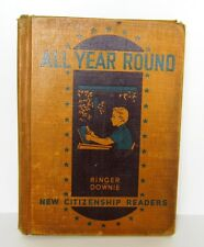 1940  VINTAGE ALL YEAR ROUND book by Ringer Downie Copyright J.B. Lippincott Co.