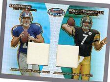 2004 Bowmans Best Ben Roethlisber/Eli Manning RC Dual Patch 11/25-Steelers
