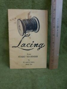 Lacing from Start to Finish 1948 G. and J. Sitkin