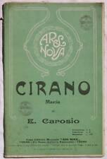 E. CAROSIO CIRANO MARCIA MUSICA SPARTITI ORCHESTRA 1930
