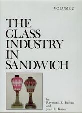 The Glass Industry in Sandwich: Vol. 2 : Lighting Devices by Raymond Barlow