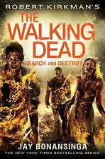 Search and Destroy The Walking Dead Series Book 7 by Jay Bonansinga Hardcover