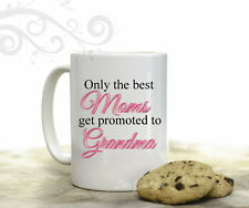 Best Moms Promoted to Grandma Coffee Mug Mothers Day 15 oz Coffee Cup Gift