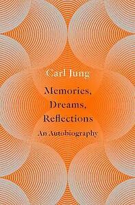 Memories, Dreams, Reflections, Jung, Carl,  Paperback