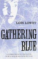 Gathering Blue (The Giver Quartet) by Lowry, Lois | Paperback Book | 97800075972