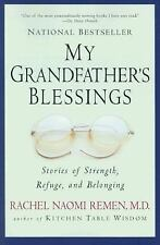 My Grandfather's Blessings : Stories of Strength, Refuge and Belonging by Rac...