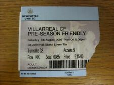 05/08/2006 Ticket: Newcastle United v Villarreal [Friendly] (folded, corner torn