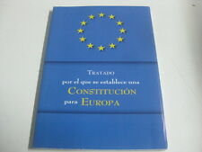 Libro Tratado Por El Que Se Establece Una Constitucion Para Europa