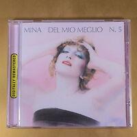 MINA - DEL MIO MEGLIO N° 5 - REMASTERED - 2001 EMI - OTTIMO CD [AQ-125]