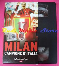 VHS film MILAN campione d'Italia LA GAZZETTA DELLO SPORT (F27) no dvd