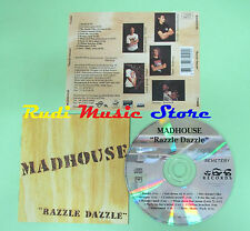 CD MADHOUSE Razzle dazzle 1990 france JUSTIN 772099 (Xs3) no lp mc dvd