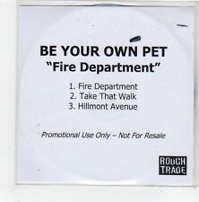 (FL781) Be Your Own Pet, Fire Department - 2005 DJ CD